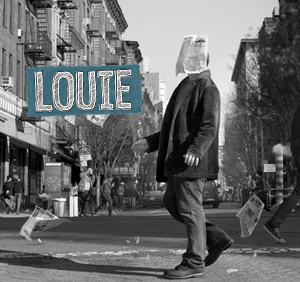 "Louie: ""...beamed to us from a better universe"""